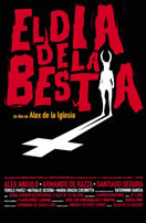 EL DIA DE LA BESTIA (DAY OF THE BEAST)